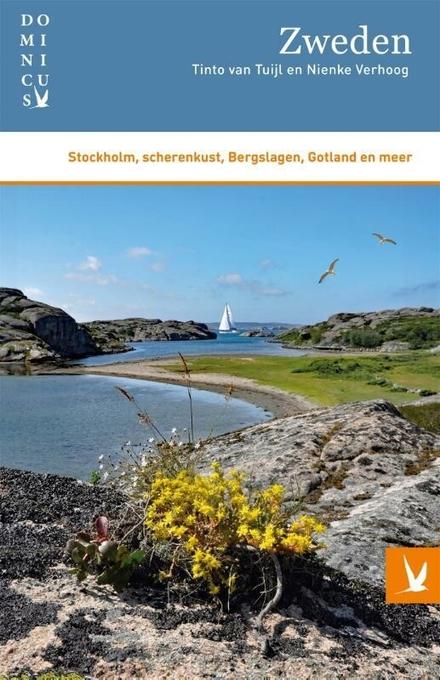 Zweden : Stockholm, scherenkust, Bergslagen, Gotland en meer
