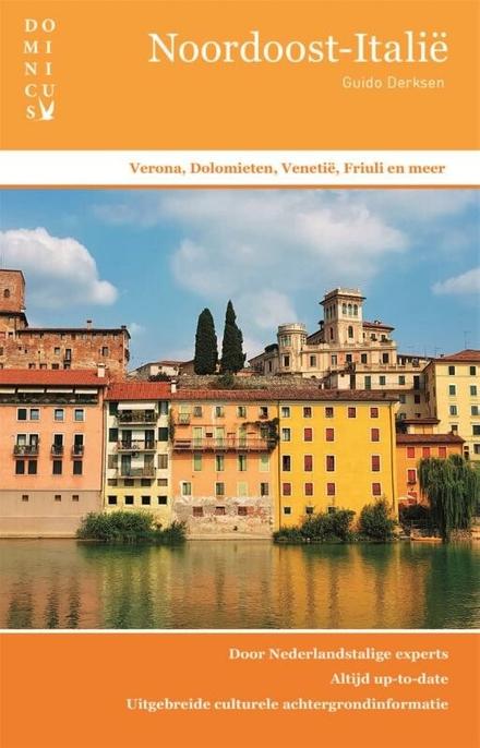 Noordoost-Italië : Verona, Dolomieten, Venetië, Friuli en meer
