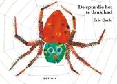 De spin die het te druk had / tekst en illustraties Eric Carle