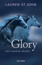 Glory : race naar de vrijheid