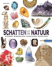 Schatten uit de natuur : stenen, mineralen, fossielen, schelpen
