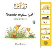 Gonnie zegt... gak! : geluidenboek