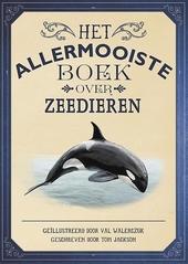 Het allermooiste boek over zeedieren