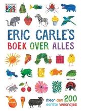 Eric Carle's boek over alles : meer dan 200 eerste woordjes