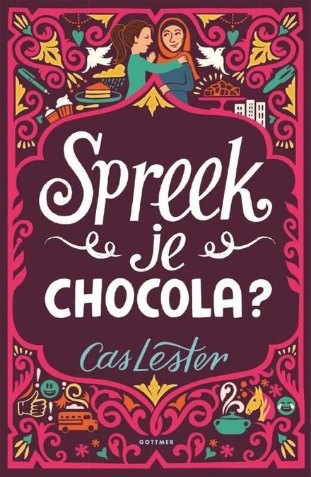 Spreek je chocola? - Een hartverwarmend verhaal over grenzeloze vriendschap