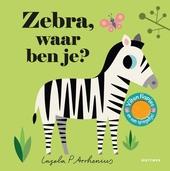 Zebra, waar ben je?