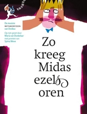 Zo kreeg Midas ezelsoren : de mooiste metamorfosen van Ovidius