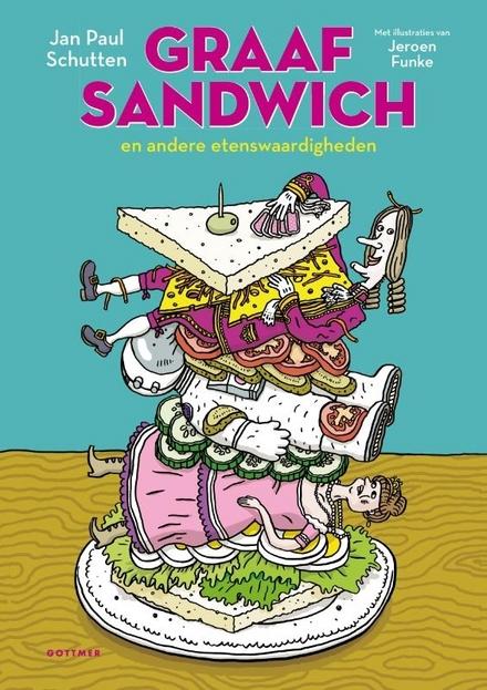 Graaf Sandwich en andere etenswaardigheden