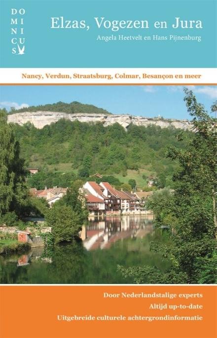 Elzas, Vogezen en Jura : Nancy, Verdun, Straatsburg, Colmar, Besançon en meer