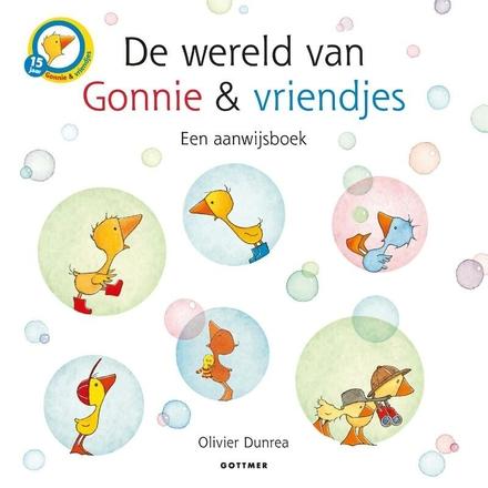 De wereld van Gonnie & vriendjes : een aanwijsboek met doorkijkjes