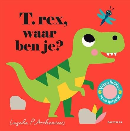 T.rex, waar ben je?