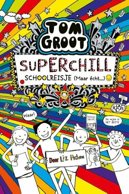 Superchill schoolreisje (maar écht...)