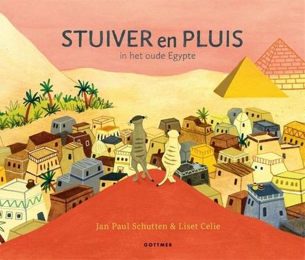 Stuiver en Pluis in het oude Egypte - Stokstaartjes!