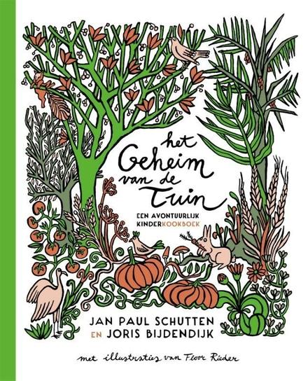 Het geheim van de tuin : een avontuurlijk kinderkookboek