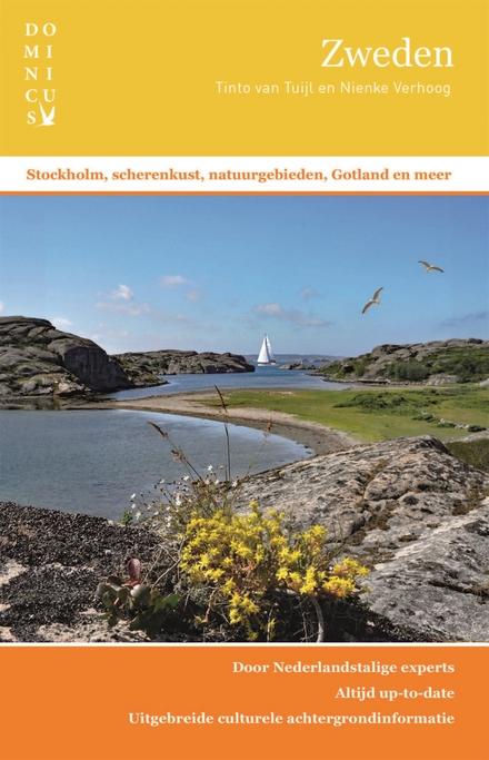 Zweden : Stockholm, scherenkust, natuurgebieden, Gotland en meer