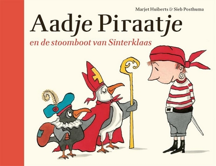 Aadje Piraatje en de stoomboot van Sinterklaas