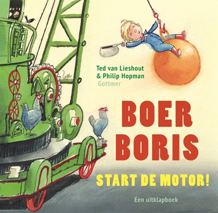 Boer Boris start de motor! : een uitklapboek