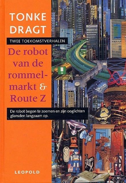 De robot van de rommelmarkt ; Route Z