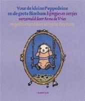 Voor de kleine Poppedeine en de grote Bimbam : rijmpjes en versjes voor baby's en peuters