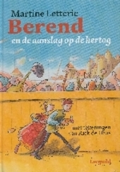 Berend en de aanslag op de hertog