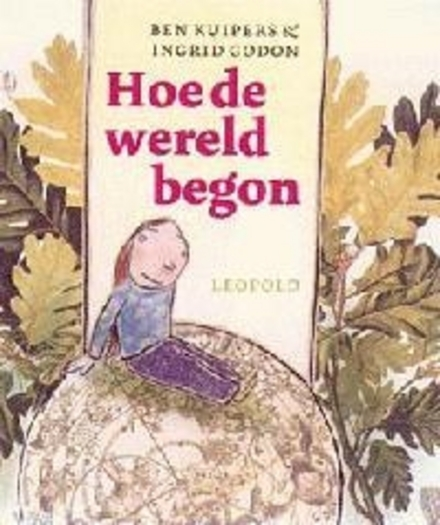 Hoe de wereld begon