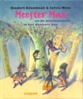 Meester Max en de minimonsters in het donkere bos