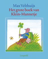 Het grote boek van Klein-Mannetje : drie avonturen