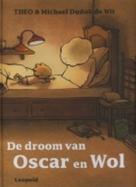 De droom van Oscar en Wol