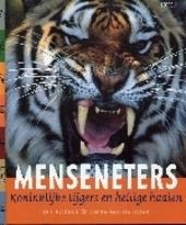 Menseneters : koninklijke tijgers en heilige haaien