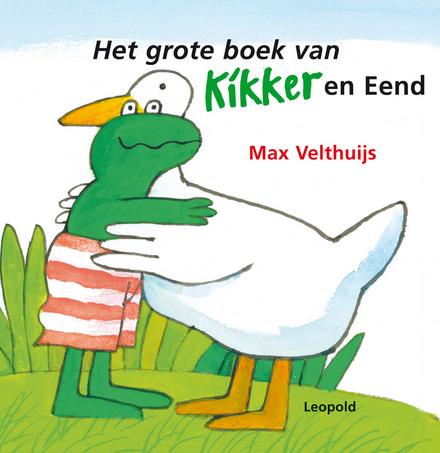 Het grote boek van Kikker en Eend