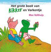 Het grote boek van Kikker en Varkentje