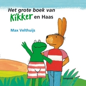 Het grote boek van Kikker en Haas