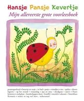 Hansje Pansje Kevertje : mijn allereerste grote voorleesboek