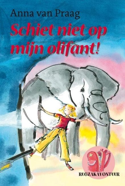 Schiet niet op mijn olifant!