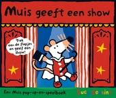 Muis geeft een show