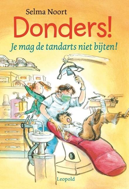 Je mag de tandarts niet bijten!