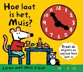 Hoe laat is het, Muis ?