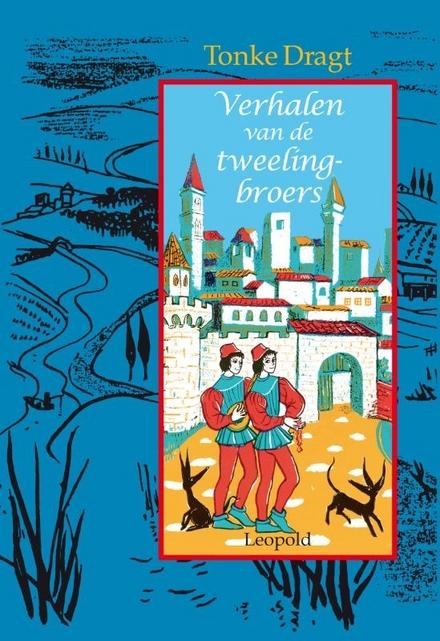 Verhalen van de tweelingbroers : vrij naar Babinase balladen