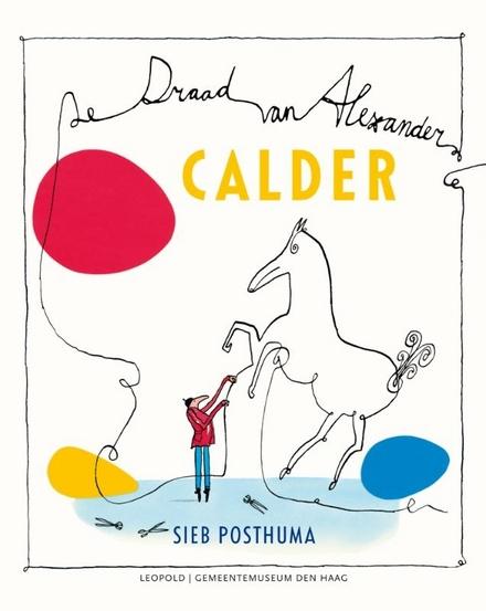 Calder : de draad van Alexander