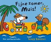 Fijne zomer, Muis! : vier voorleesverhalen
