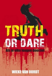 Truth or dare : als je elke leugen doorziet