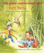 Het grote voorleesboek van het bos : vol verhalen, knutseltips, liedjes en recepten