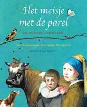 Het meisje met de parel en andere verhalen : over de meesterwerken van het Mauritshuis