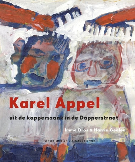 Karel Appel uit de kapperszaak in de Dapperstraat