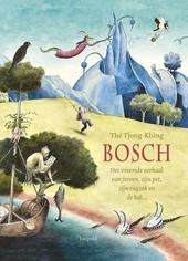 Bosch : het vreemde verhaal van Jeroen, zijn pet, zijn rugzak en de bal ...