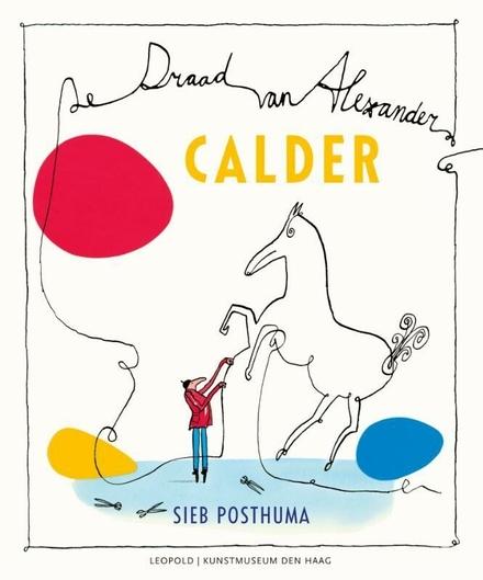 Calder : de draad an Elaxander