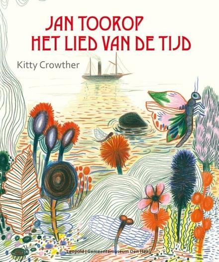 Jan Toorop : het lied van de tijd