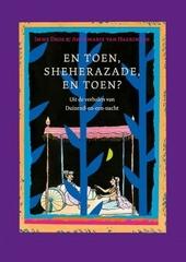 En toen, Sheherazade, en toen? : uit de verhalen van Duizend-en-een-nacht