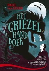 Het griezelhandboek / Paul Van Loon ; met bijdragen van Eddy C. Bertin (griezelfilms) en Jack Didden (klassieke griezelboeken)