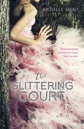 The glittering court : ik had nooit gedacht dat ik het leven van een ander zou stelen